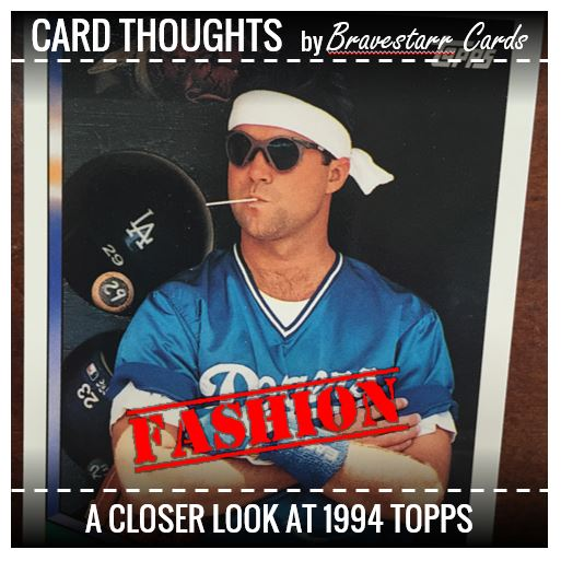 Card Thoughts: 1994 Topps Fashion
