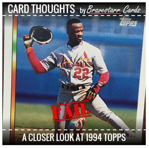 Card Thoughts: 1994 Topps Failure