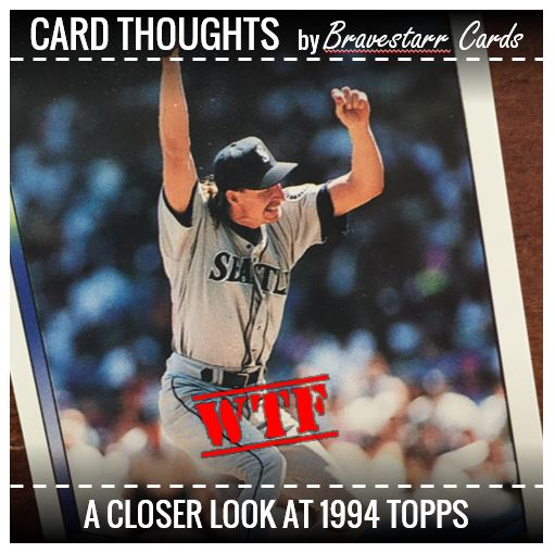 Card Thoughts: 1994 Topps WTF