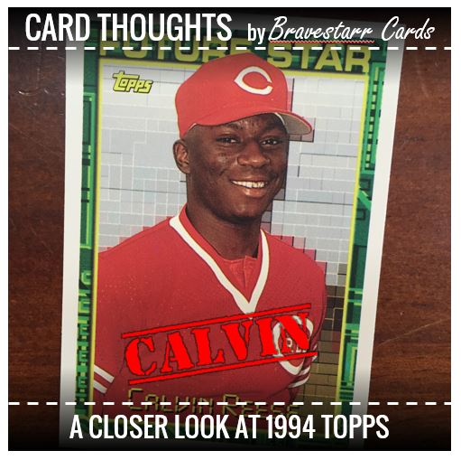 Card Thoughts: 1994 Topps Calvin